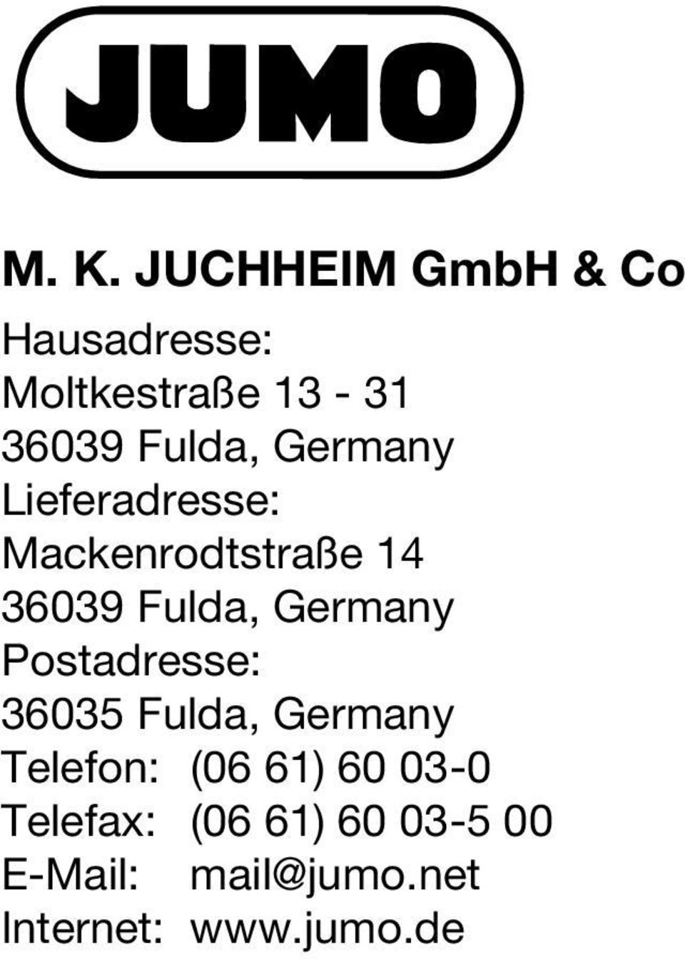 Germany Postadresse: 36035 Fulda, Germany Telefon: (06 61) 60