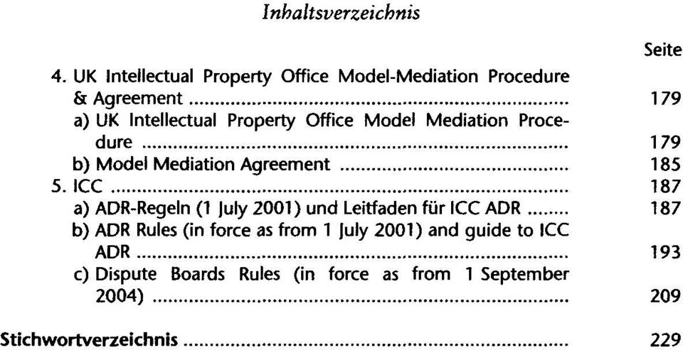 ICC 187 a) ADR-Regeln (1 July 2001) und Leitfaden für ICC ADR 187 b) ADR Rules (in force as from 1
