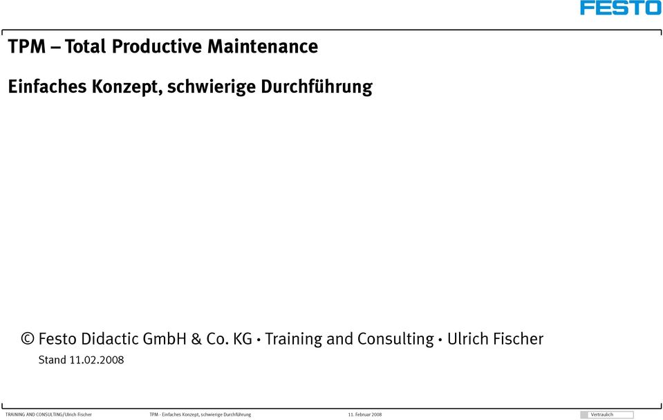 KG Training and Consulting Ulrich Fischer Stand 11.02.