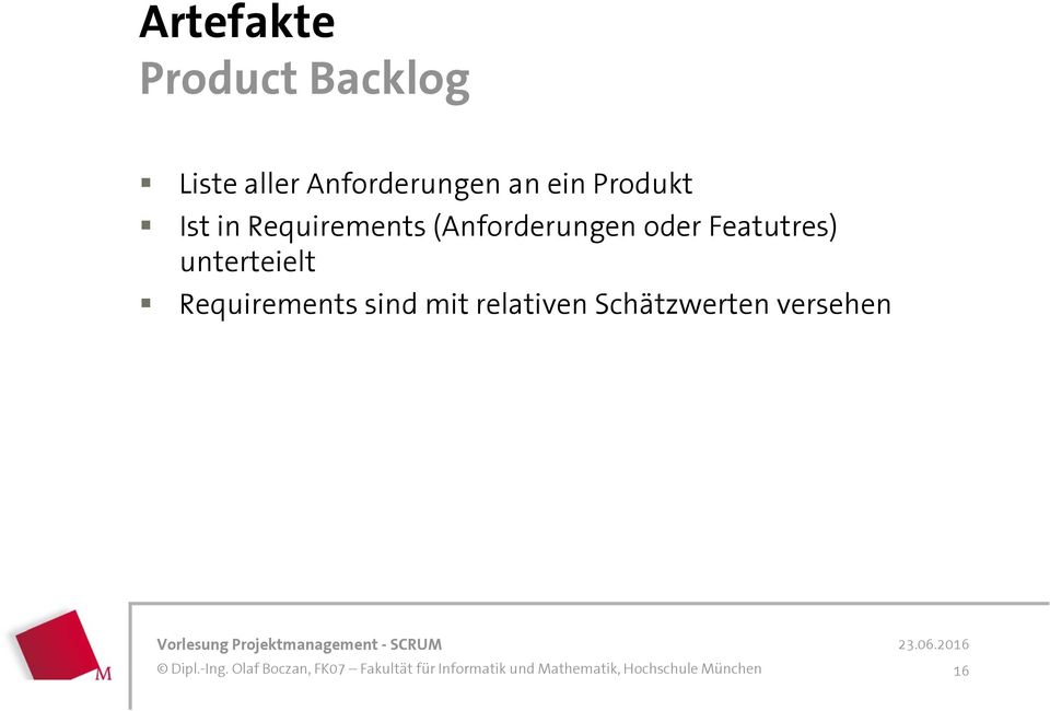 Requirements (Anforderungen oder Featutres)