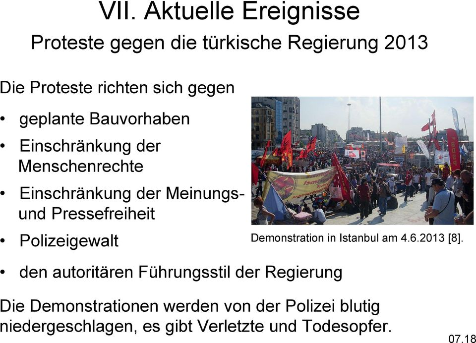 Polizeigewalt Demonstration in Istanbul am 4.6.2013 [8].