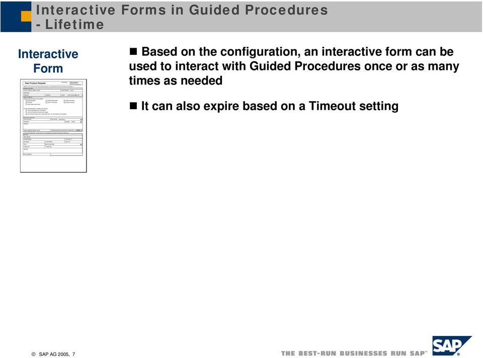 interact with Guided Procedures once or as many times