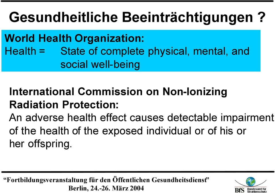 social well-being International Commission on Non-Ionizing Radiation