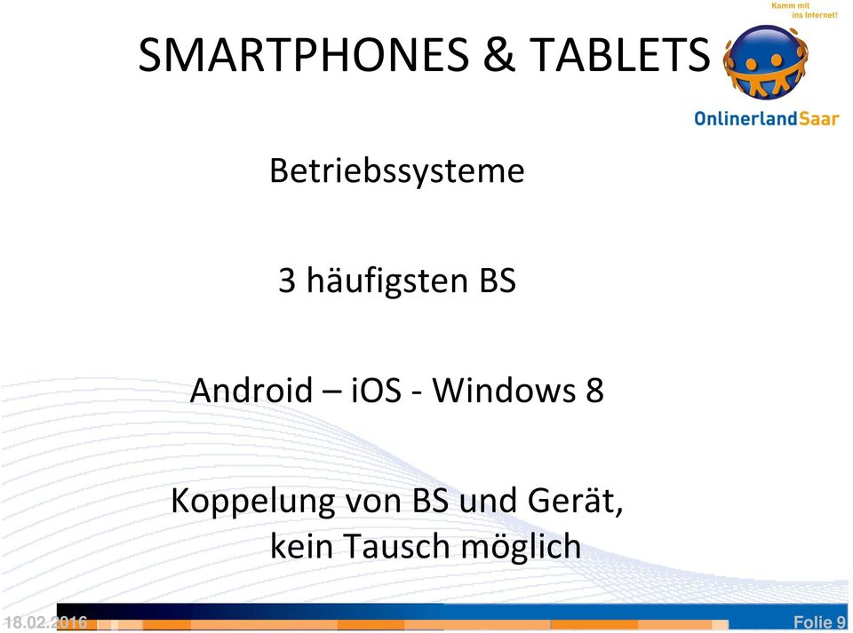 Android ios -Windows 8 Koppelung