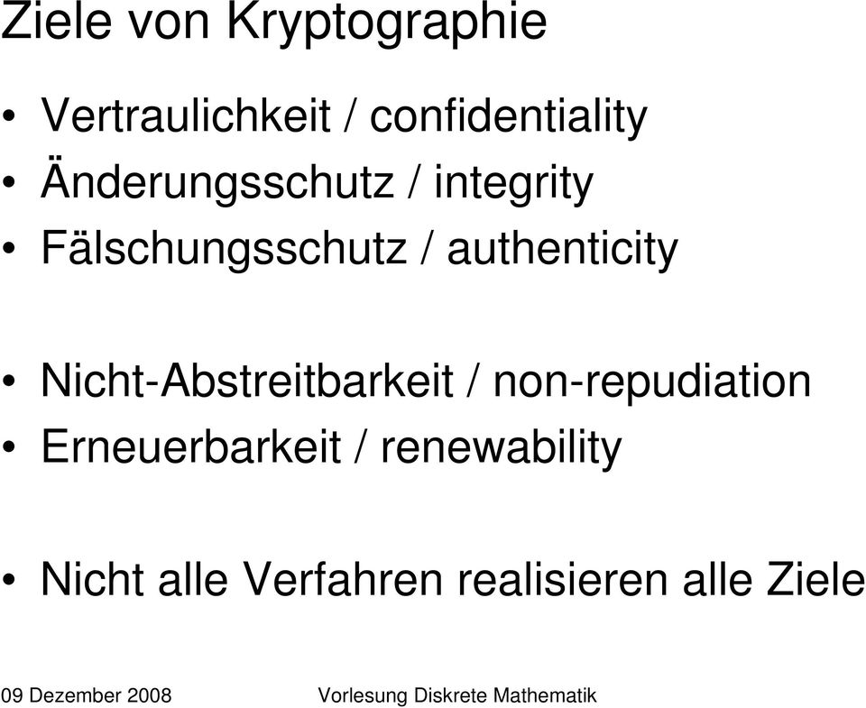 authenticity Nicht-Abstreitbarkeit / non-repudiation