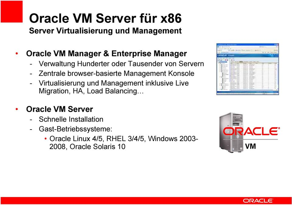 Virtualisierung und Management inklusive Live Migration, HA, Load Balancing Oracle VM Server -
