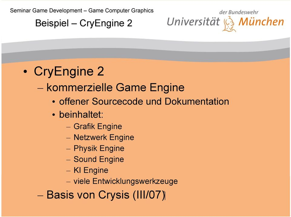 Engine Netzwerk Engine Physik Engine Sound Engine KI