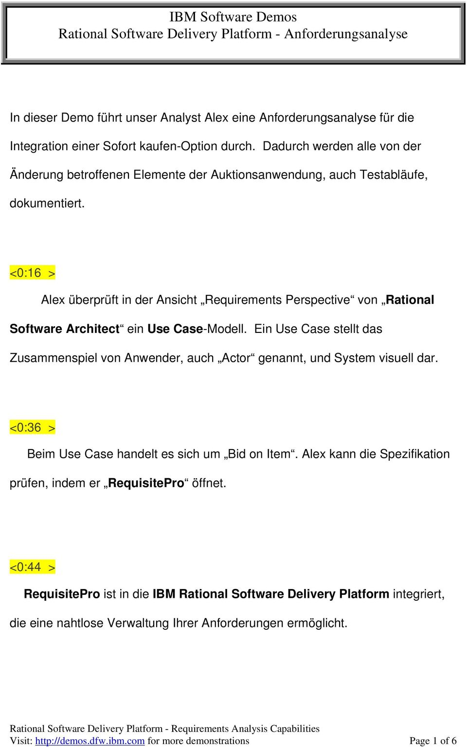 <0:16 > Alex überprüft in der Ansicht Requirements Perspective von Rational Software Architect ein Use Case-Modell.