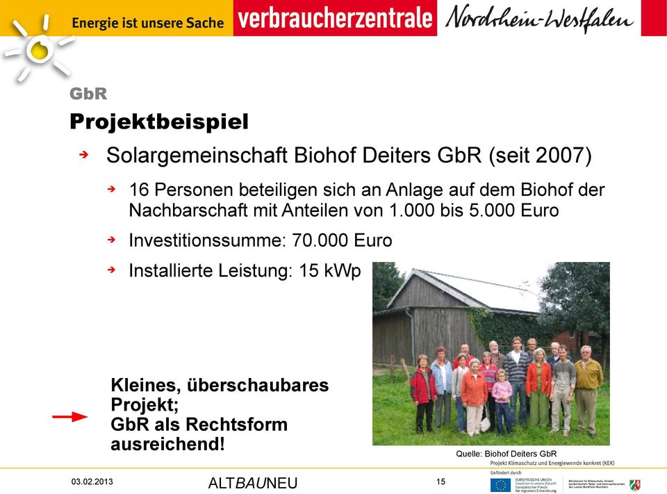 000 bis 5.000 Euro Investitionssumme: 70.
