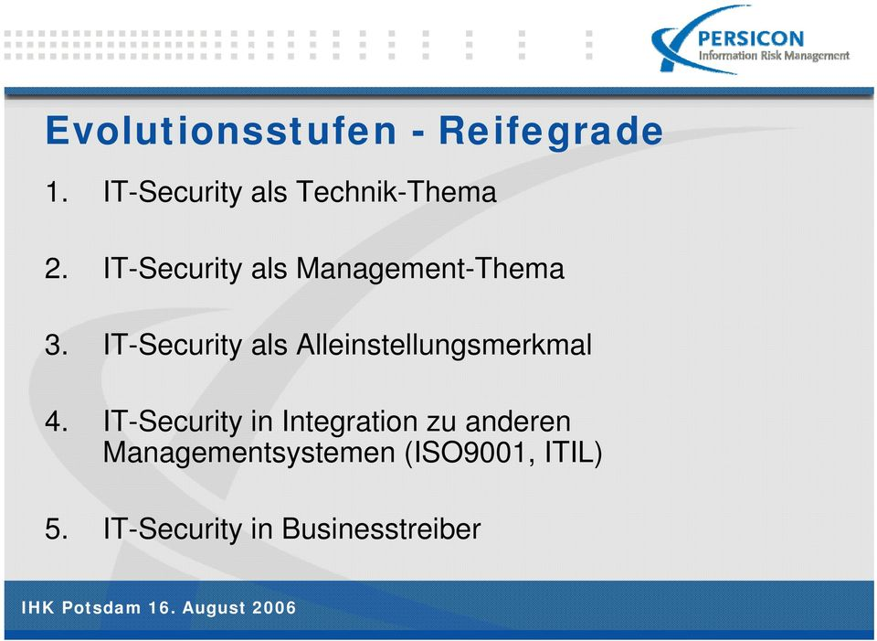 IT-Security als Management-Thema 3.
