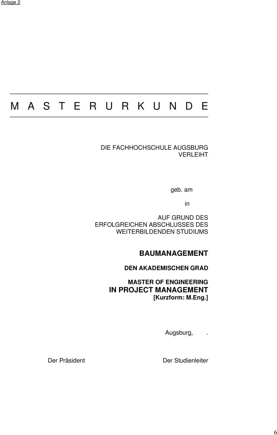 STUDIUMS in BAUMANAGEMENT DEN AKADEMISCHEN GRAD MASTER OF ENGINEERING IN