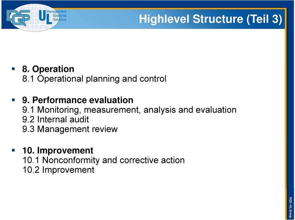 1 Monitoring, measurement, analysis and evaluation 9.