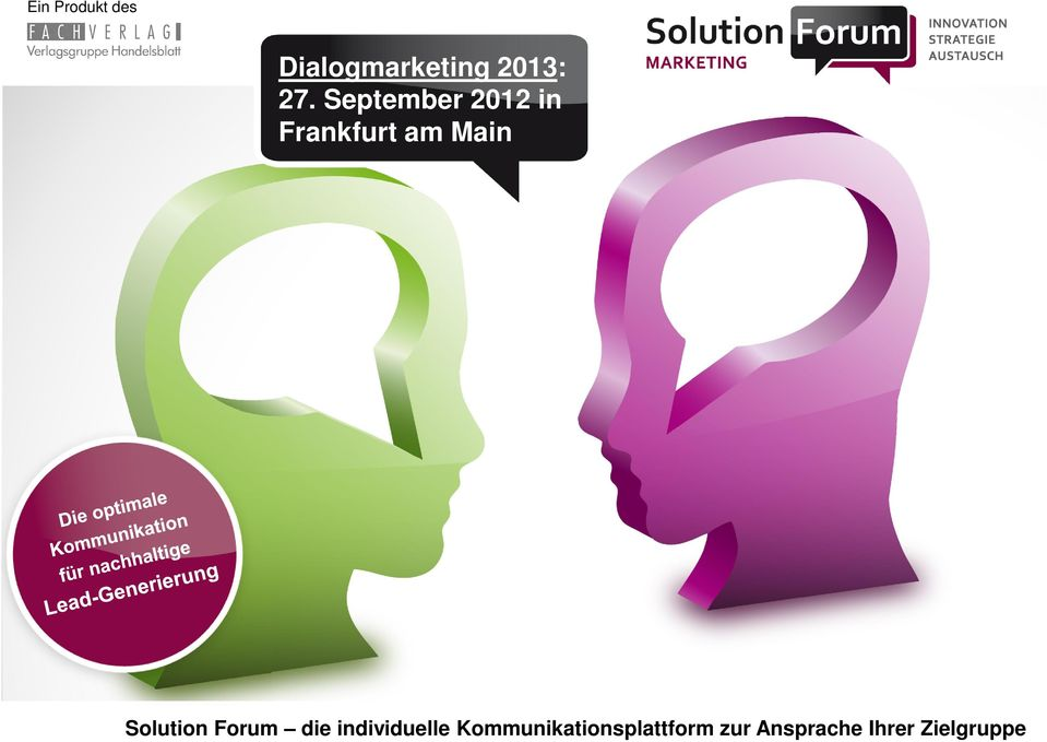 Solution Forum die individuelle