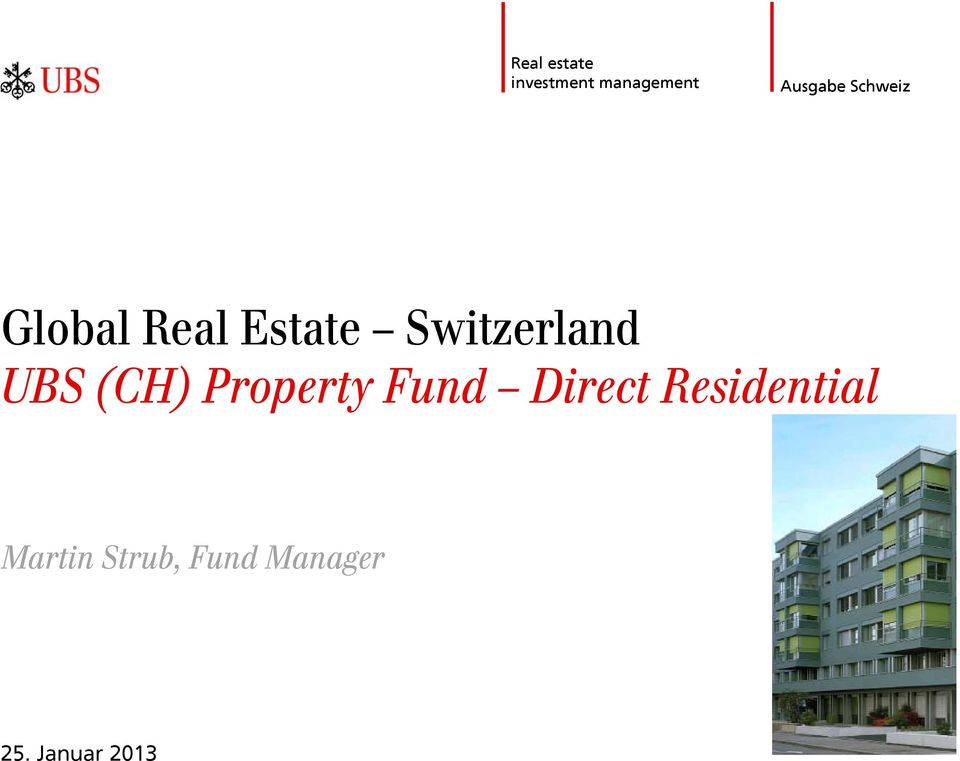 UBS (CH) Property Fund Direct Residential