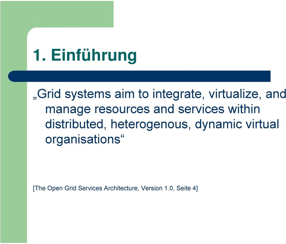 distributed, heterogenous, dynamic virtual