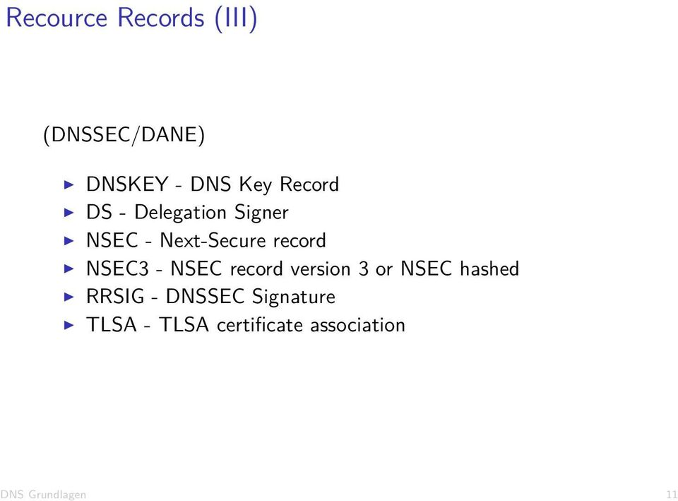 NSEC3 - NSEC record version 3 or NSEC hashed RRSIG -