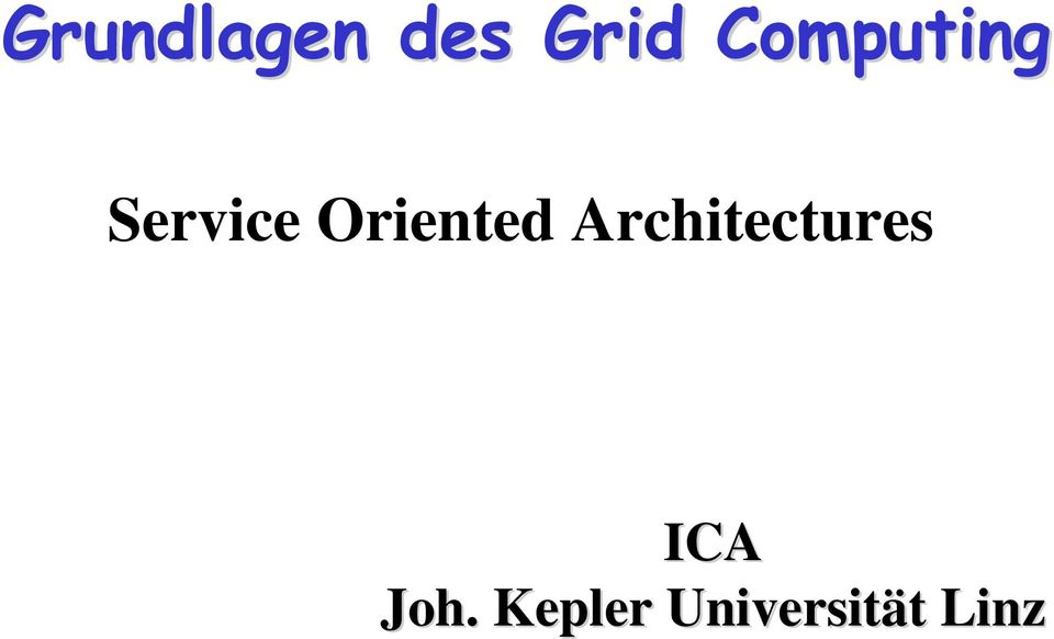 Oriented Architectures