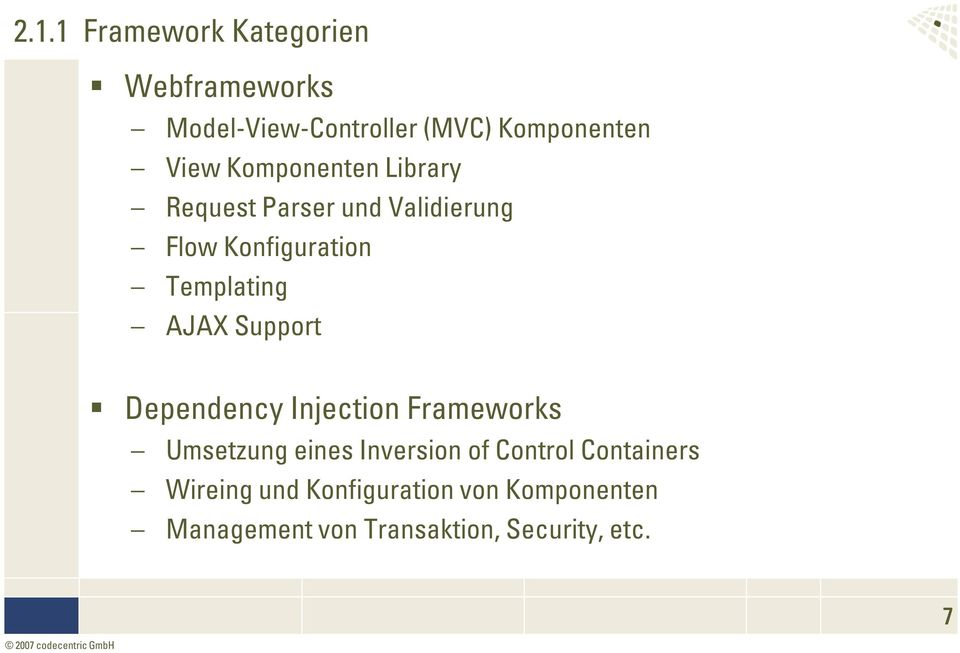 Support Dependency Injection Frameworks Umsetzung eines Inversion of Control