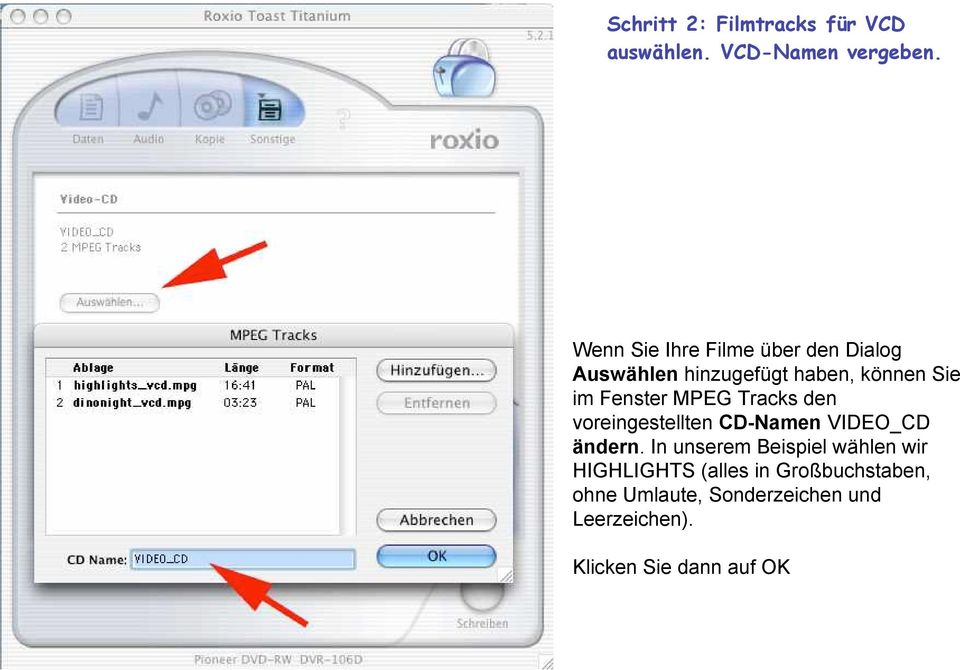 Fenster MPEG Tracks den voreingestellten CD-Namen VIDEO_CD ändern.