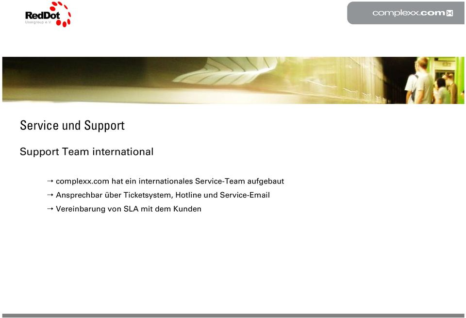 com hat ein internationales Service-Team