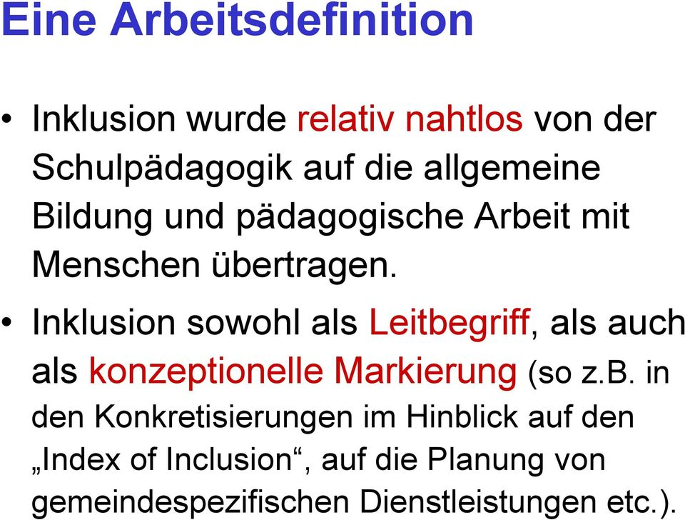 Inklusion sowohl als Leitbe