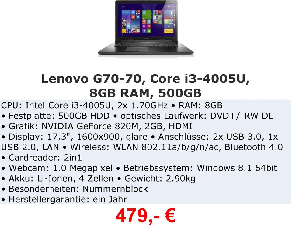 "Display: 17.3"", 1600x900, glare Anschlüsse: 2x USB 3.0, 1x USB 2.0, LAN Wireless: WLAN 802."