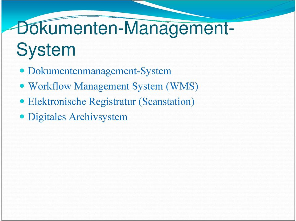 Management System (WMS) Elektronische