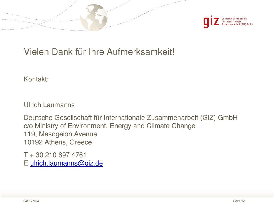 Zusammenarbeit (GIZ) GmbH c/o Ministry of Environment, Energy and
