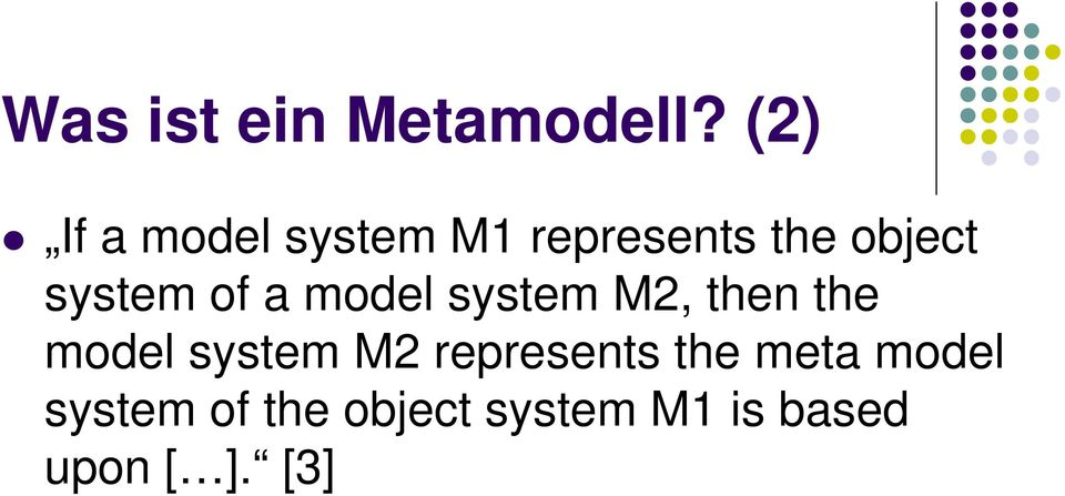 system of a model system M2, then the model system