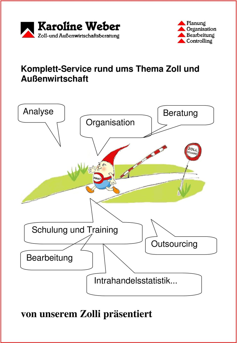 Schulung und Training Bearbeitung Outsourcing