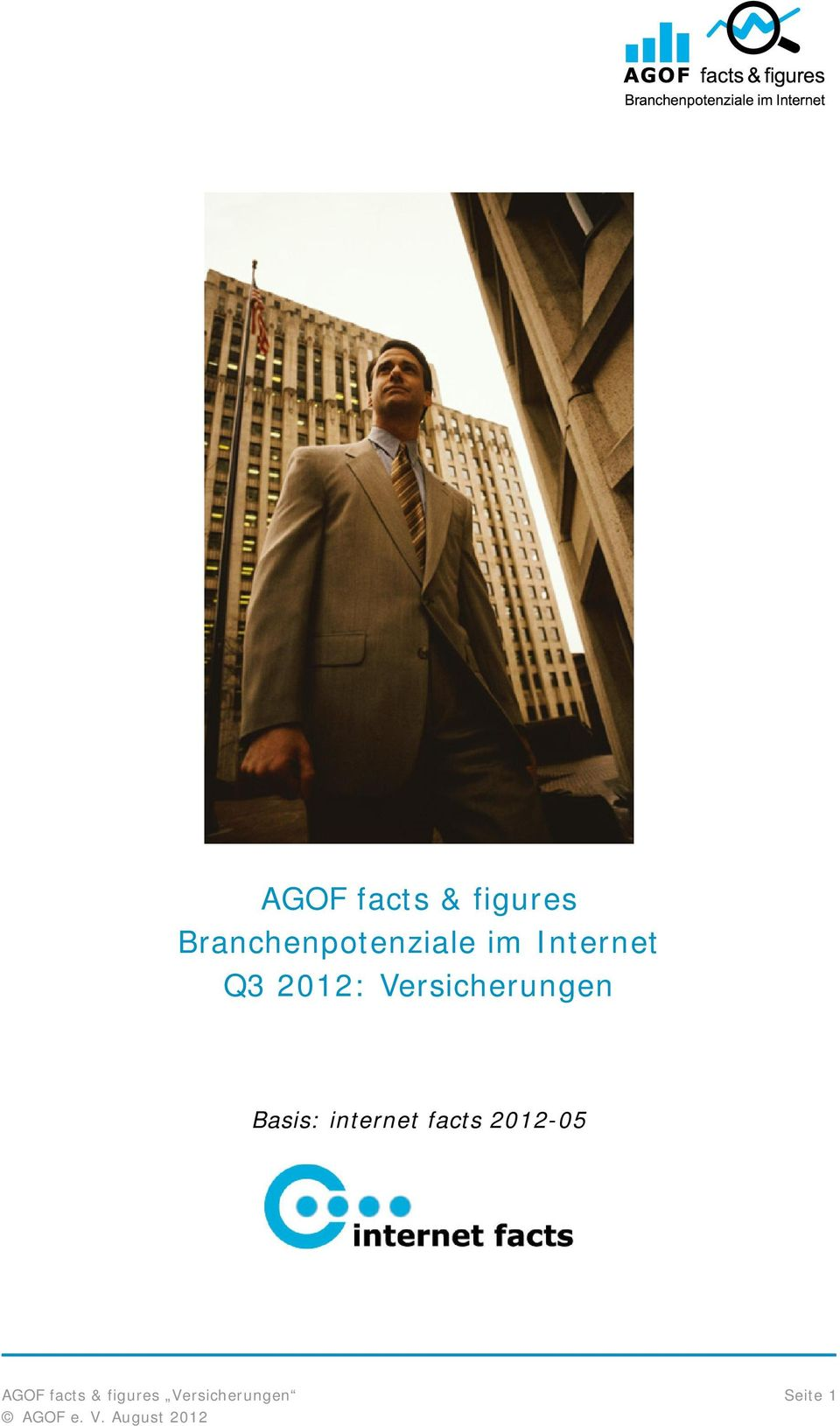 2012: Versicherungen Basis: internet