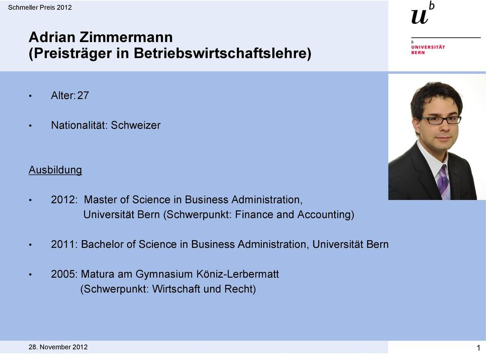 (Schwerpunkt: Finance and Accounting) 2011: Bachelor of Science in Business