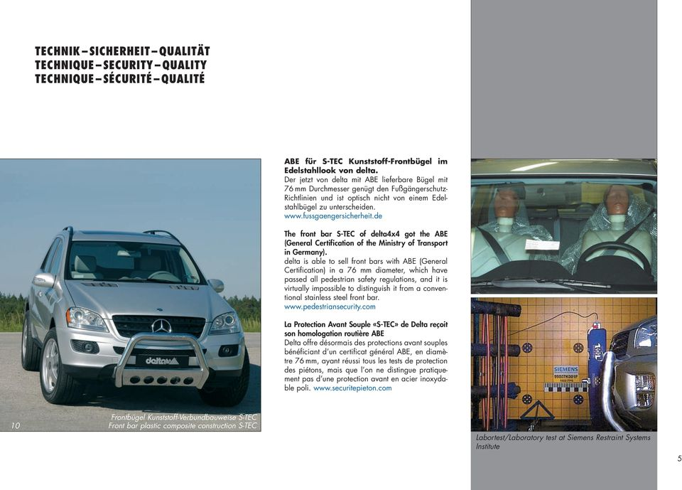 de The front bar S-TEC of delta4x4 got the ABE (General Certification of the Ministry of Transport in Germany).