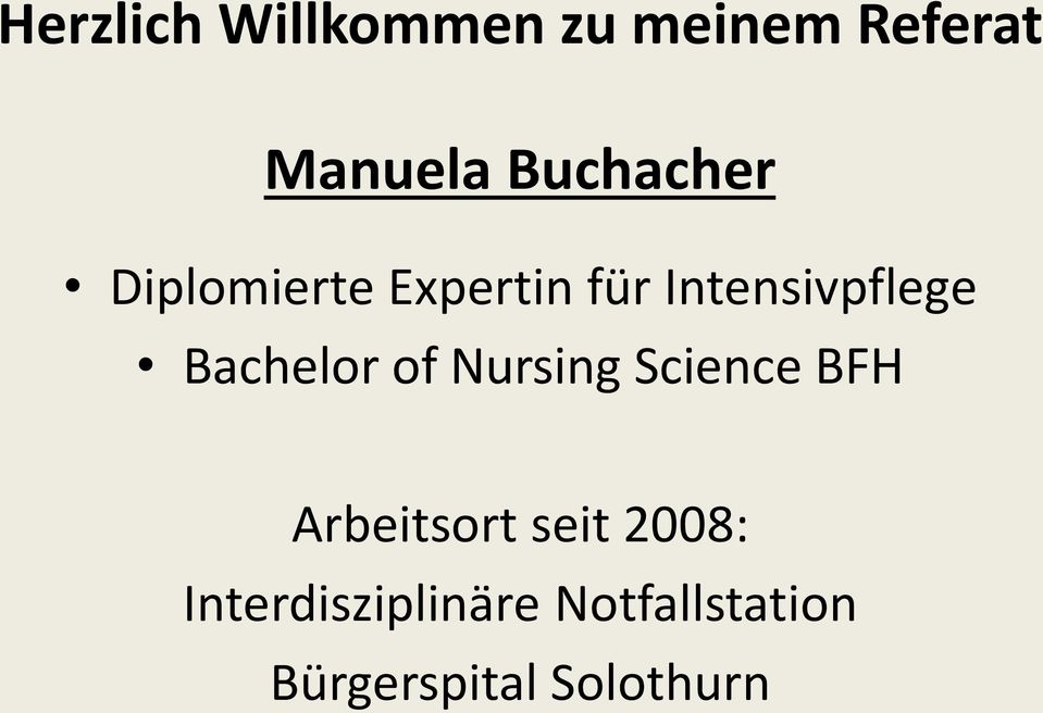 Bachelor of Nursing Science BFH Arbeitsort seit