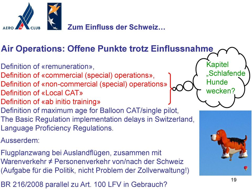 implementation delays in Switzerland, Language Proficiency Regulations.
