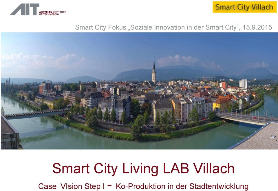 2015 Smart City Living LAB Villach