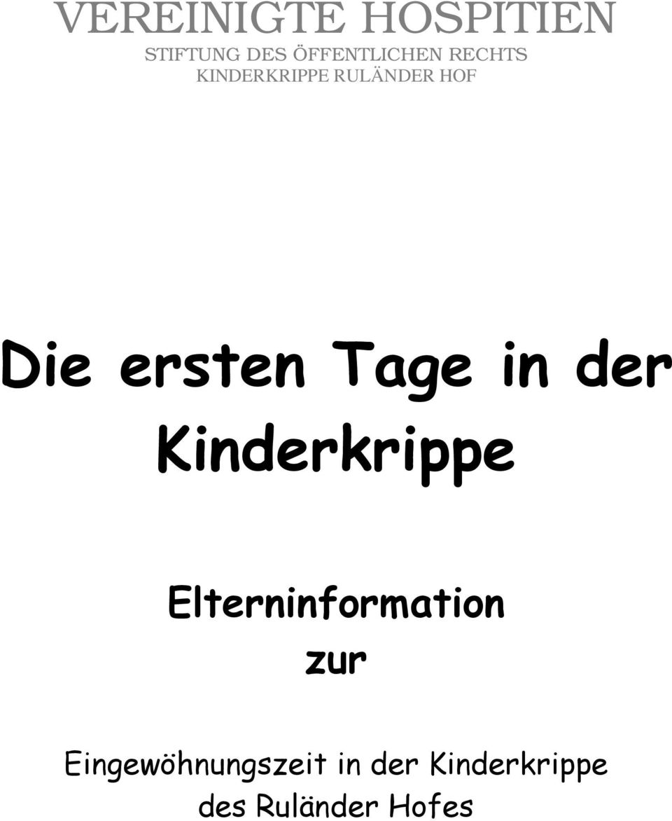 in der Kinderkrippe Elterninformation zur