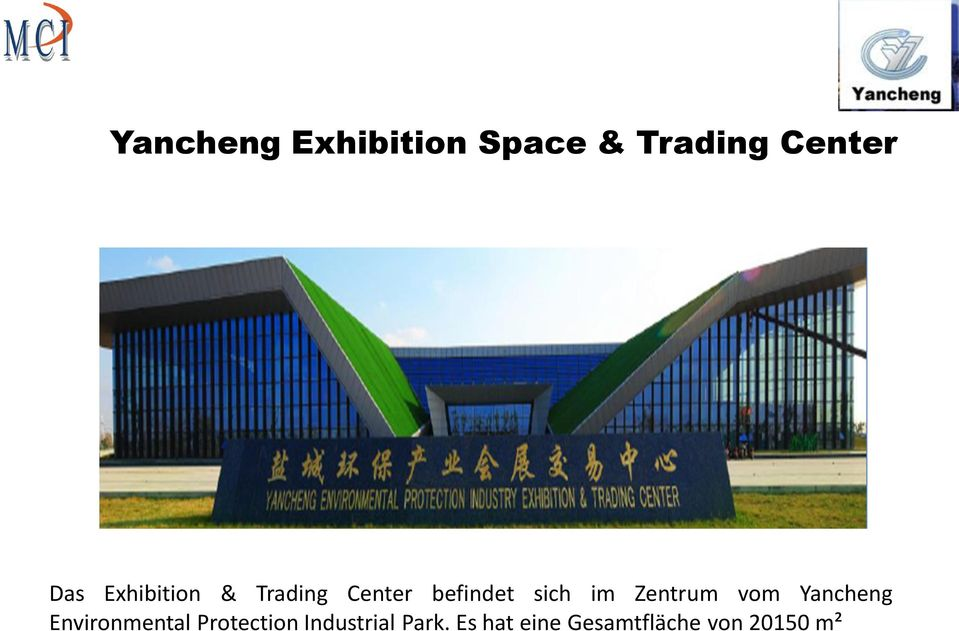 Zentrum vom Yancheng Environmental Protection