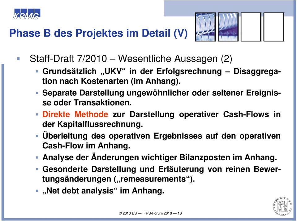 Direkte Methode zur Darstellung operativer Cash-Flows in der Kapitalflussrechnung.