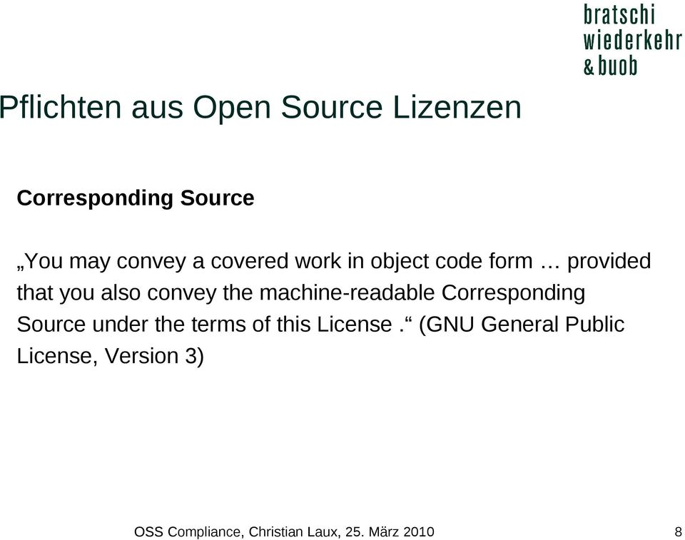 machine-readable Corresponding Source under the terms of this License.