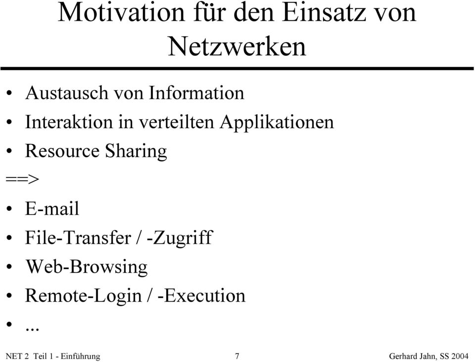 Resource Sharing ==> E-mail File-Transfer / -Zugriff