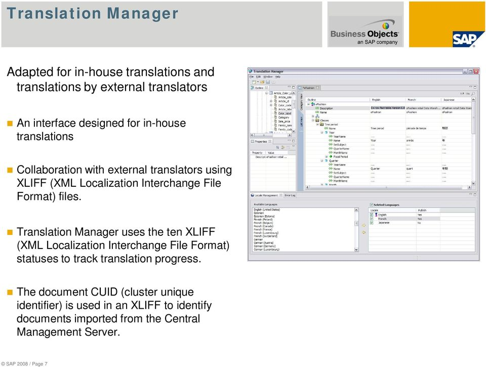 Translation Manager uses the ten XLIFF (XML Localization Interchange File Format) statuses to track translation progress.