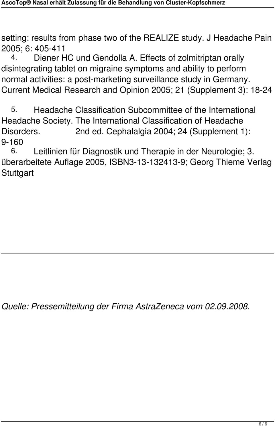 Current Medical Research and Opinion 2005; 21 (Supplement 3): 18-24 5. Headache Classification Subcommittee of the International Headache Society.