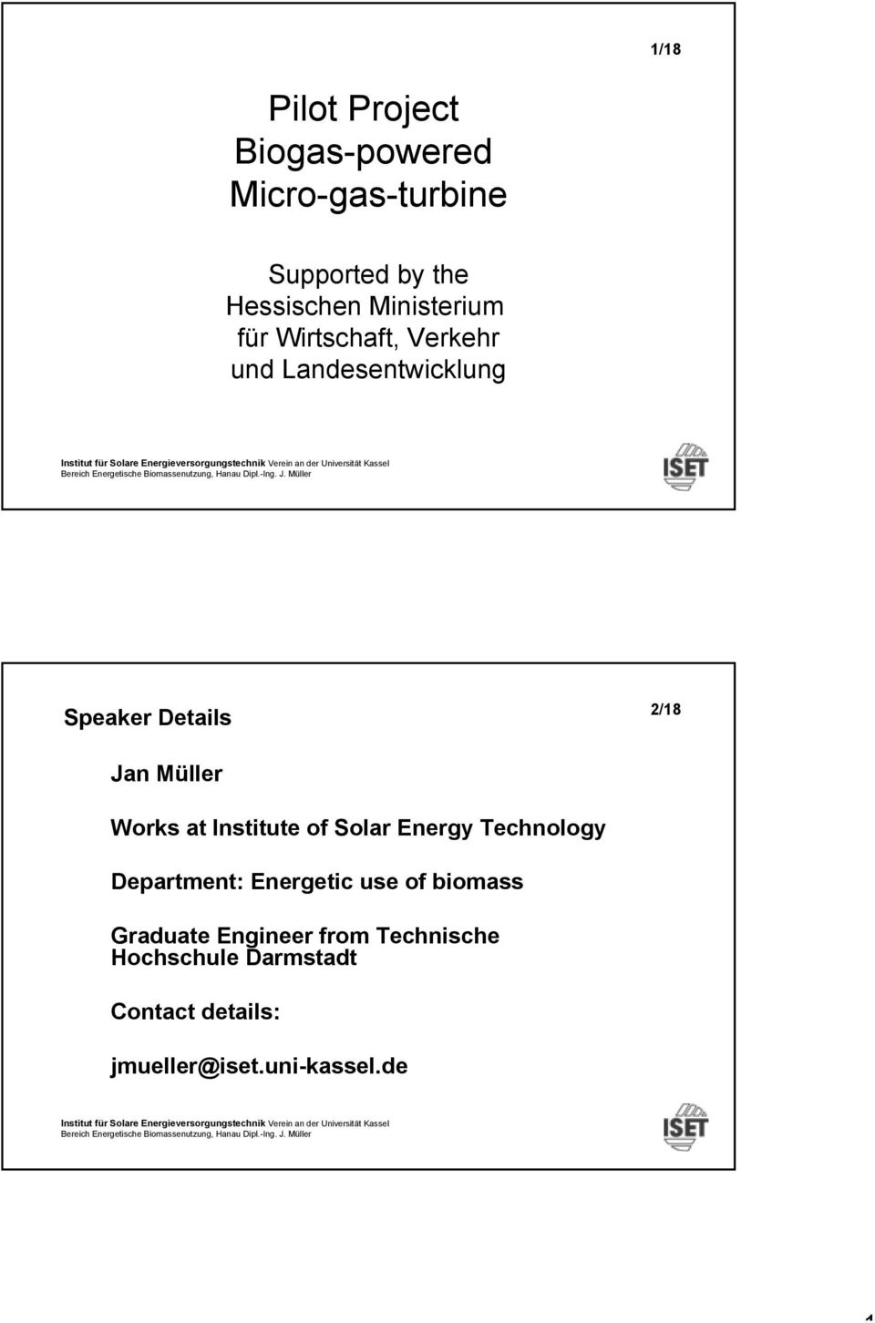 Müller Works at Institute of Solar Energy Technology Department: Energetic use of
