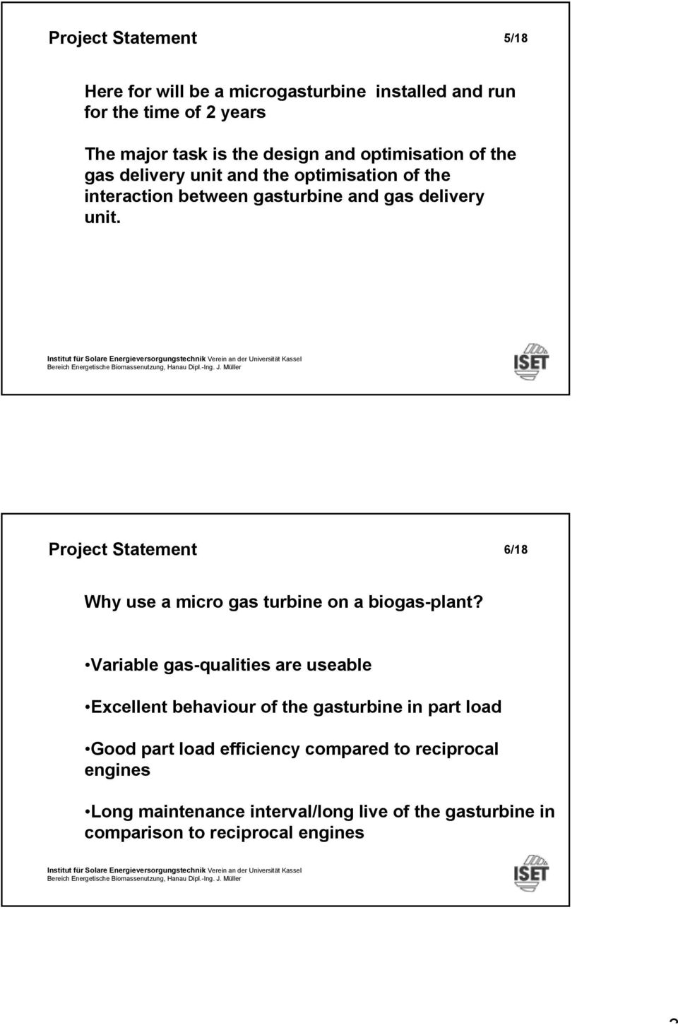 Project Statement 6/18 Why use a micro gas turbine on a biogas-plant?