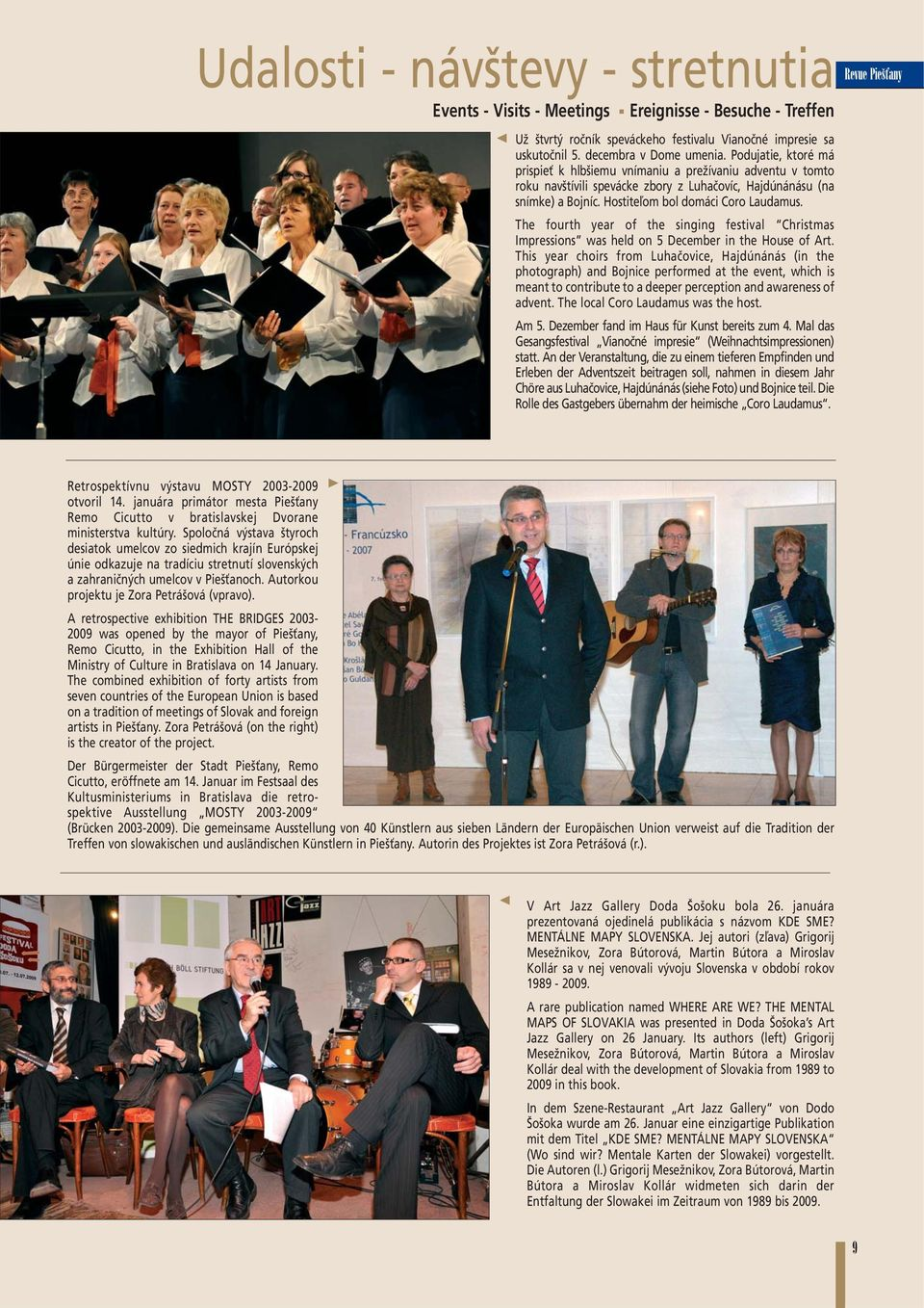 The fourth year of the singing festival Christmas Impressions was held on 5 December in the House of Art.