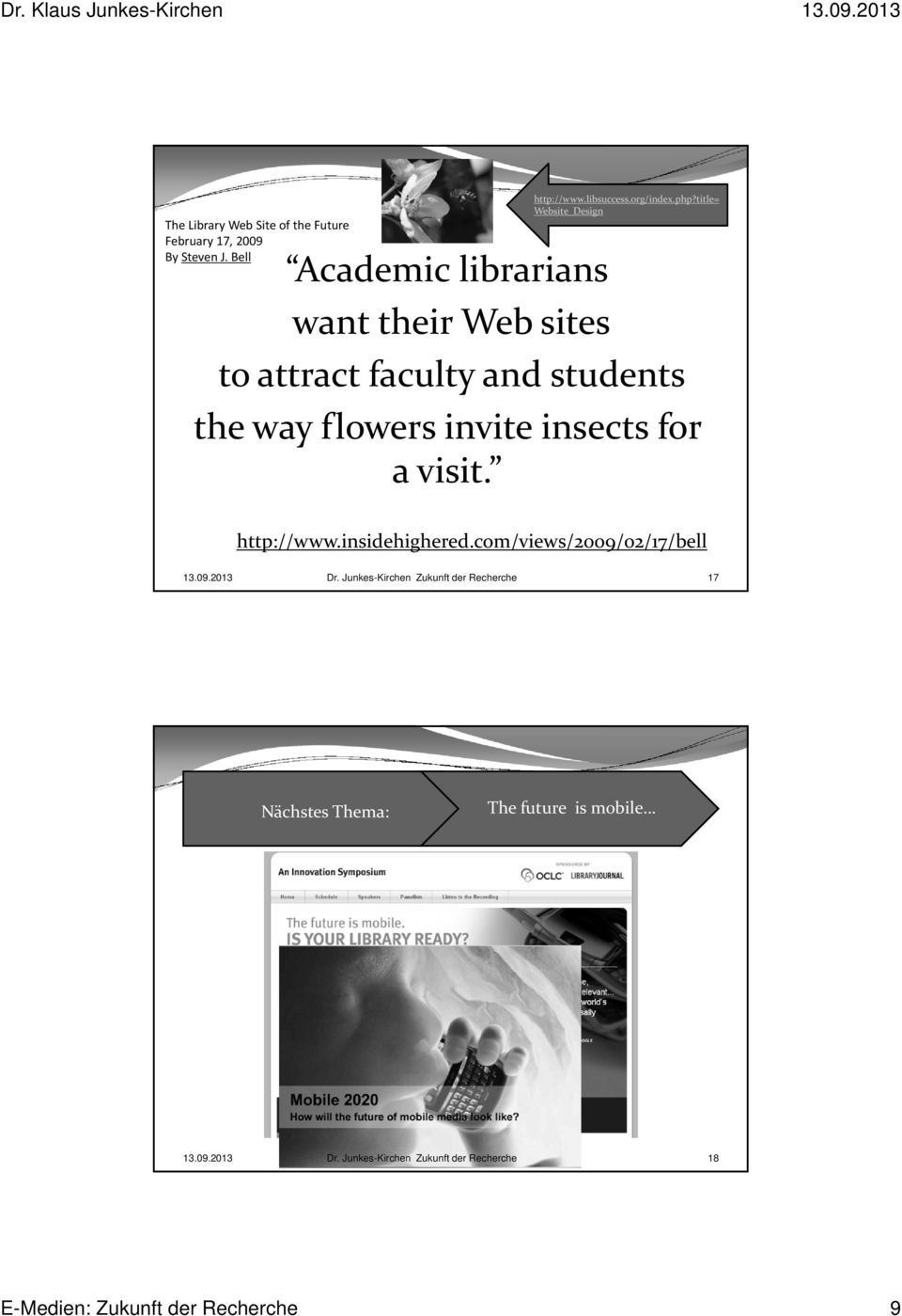 title= Website_Design want their Web sites to attract faculty and students the way flowers