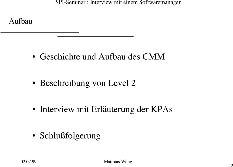 Level 2 Interview mit