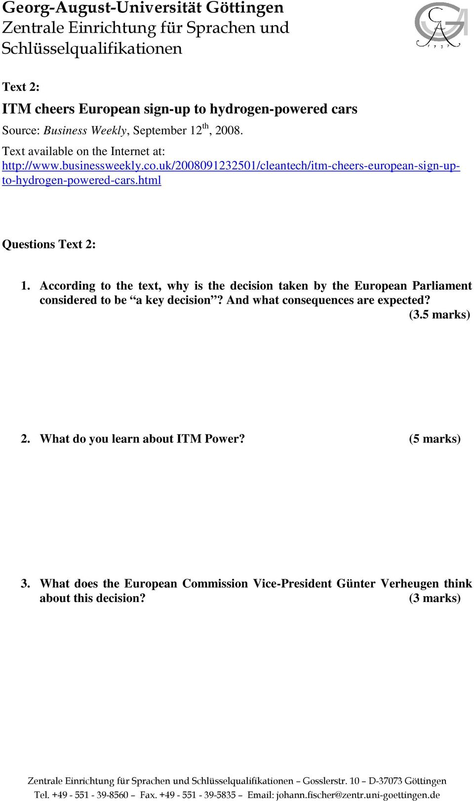 html Questions Text 2: 1. According to the text, why is the decision taken by the European Parliament considered to be a key decision?