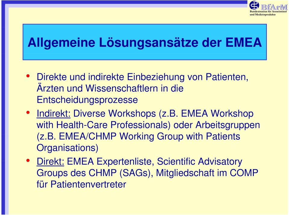 EMEA Workshop with Health-Care Professionals) oder Arbe